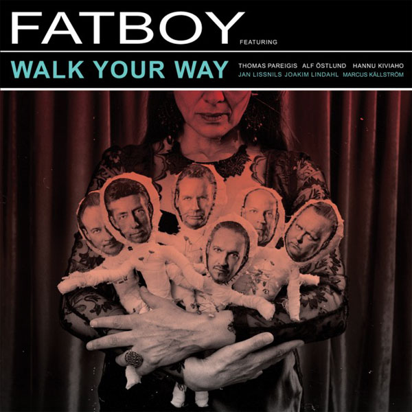 FatboyWalkYourWay_600x600