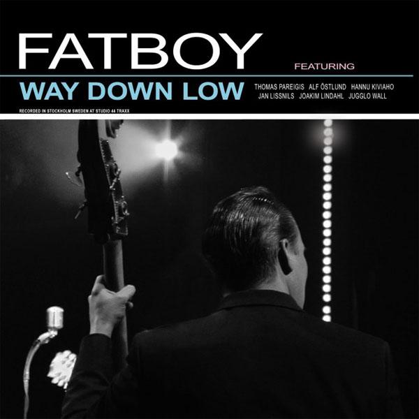 FatboyWayDownLow_600x600